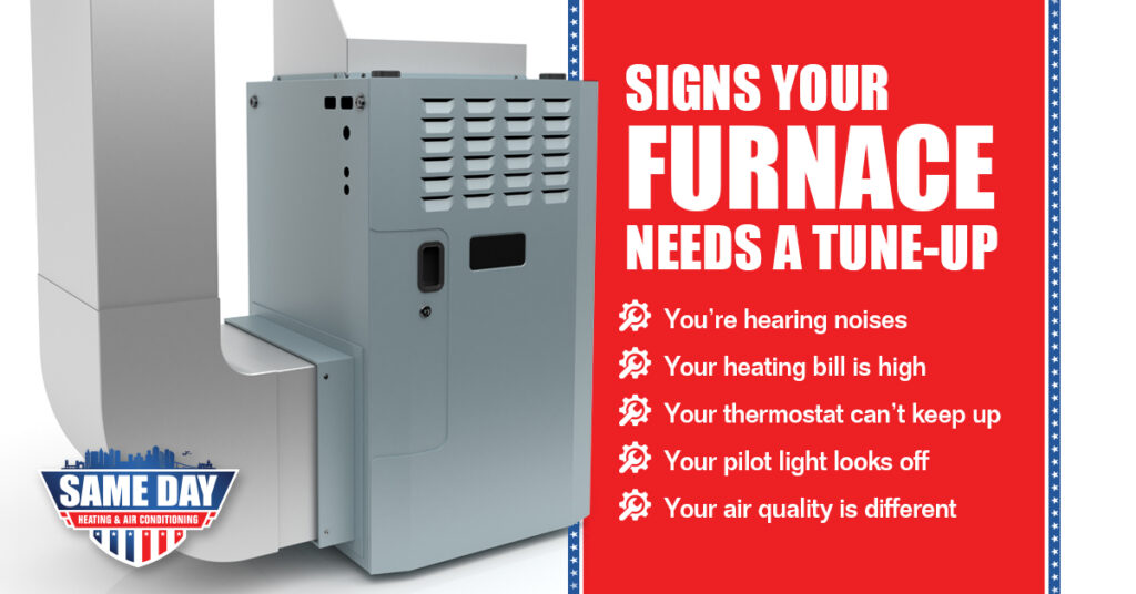 Signs Your Furnace Needs A Tune Up